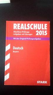 Deutsch - Bayern - Realschule 2015 - Stark