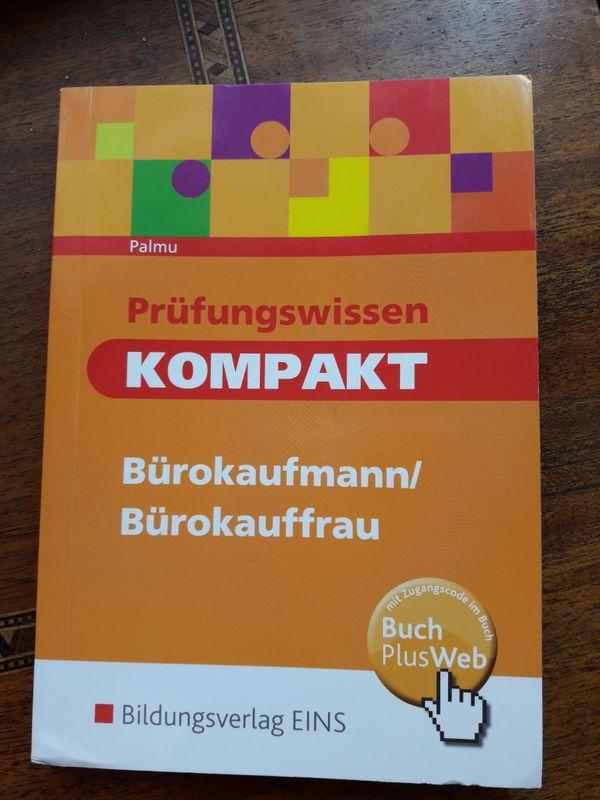 Prüfungswissen BÜROKAUFFRAU/MANN - München - Prüfungsvorbereitung Buch - München
