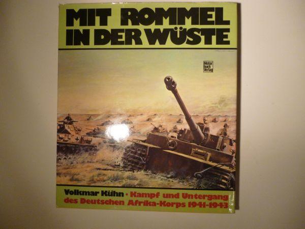 Volkmar Kühn - Mit Rommel in der Wüste - Mutterstadt - Buch mit 224 SeitenNur Abholung, kein Versand ! - Mutterstadt